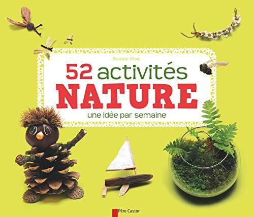 52 activités nature une idée par semaine